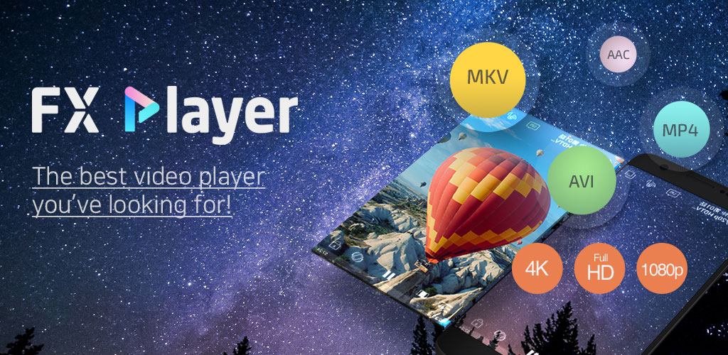دانلود FX Player – video media player 2.6.0 – برنامه مدیا پلیر با کیفیت و هوشمند اف اکس اندروید!