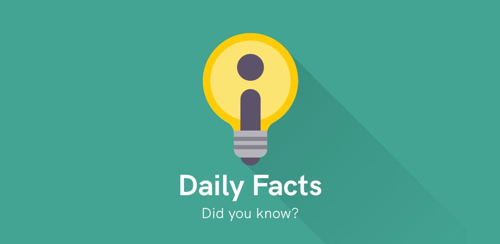 دانلود Daily Random Facts – Get smarter learning trivia Premium 2.7.8 – اپلیکیشن واقعیت های جالب مخصوص اندروید