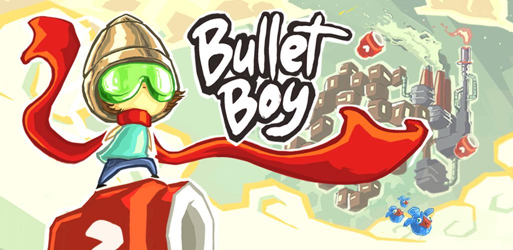 """دانلود Bullet Boy 30 – بازی آرکید سرگرم کننده """"پسر گلوله ای"""" اندروید + مود"""