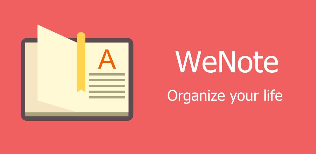 دانلود WeNote – Color Notes, To-do, Reminders & Calendar FULL 3.32 – ابزار یادداشت برداری آسان و پر امکانات وی نوت اندروید!
