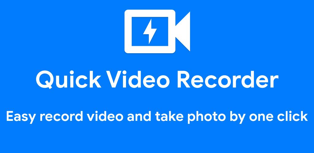 دانلود Quick Video Recorder Pro 1.3.5.4 – اپلیکیشن ضبط سریع فیلم مخصوص اندروید