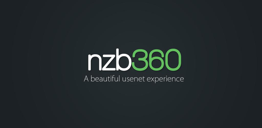 دانلود Nzb360 Full 14.1 –اپلیکیشن دانلود فایل از یوزنت و تورنت مخصوص اندروید