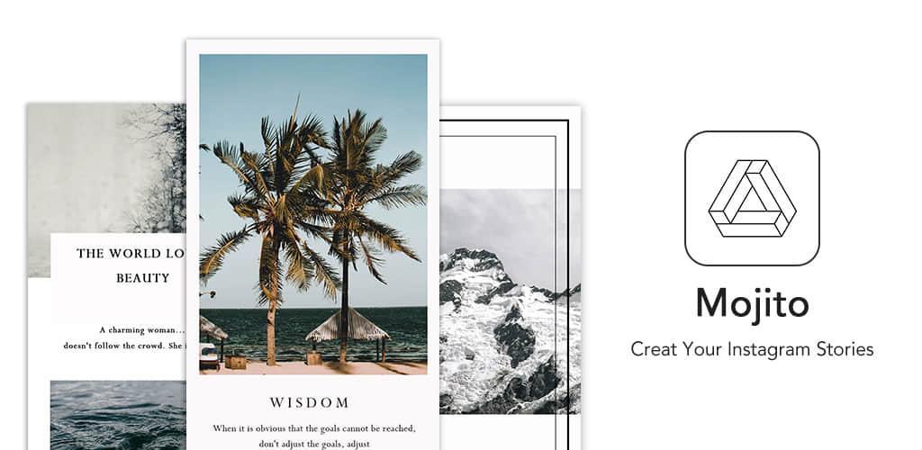 دانلود Mojito – Story Art Maker,Instagram story editor VIP 2.19.315 – برنامه ویرایش استوری اینستاگرام اندروید