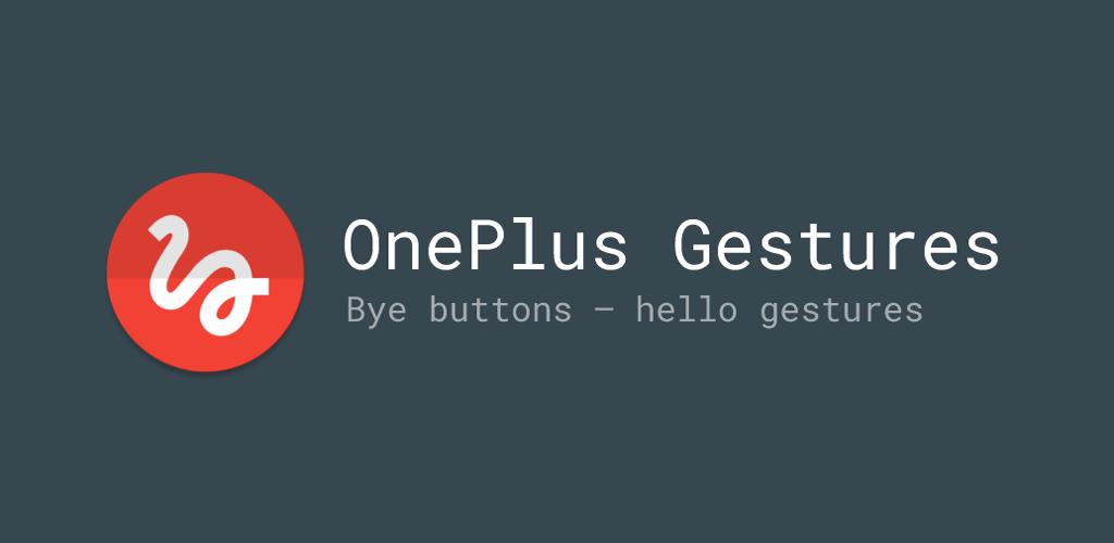 دانلود OnePlus Gestures — Gesture Control 3.0.5 – برنامه هوشمند اکشن های حرکتی اندروید!