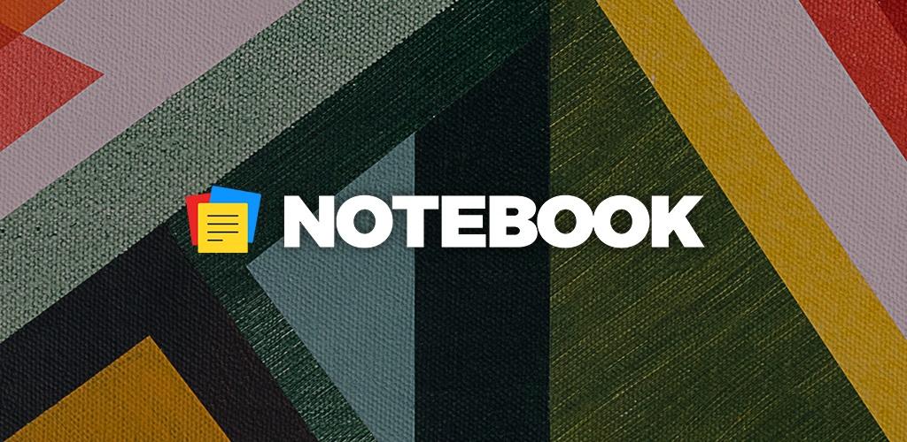 دانلود NOTEBOOK – Take Notes, Sync 5.5.1-91729 – برنامه یادداشت برداری پر امکانات اندروید + مود