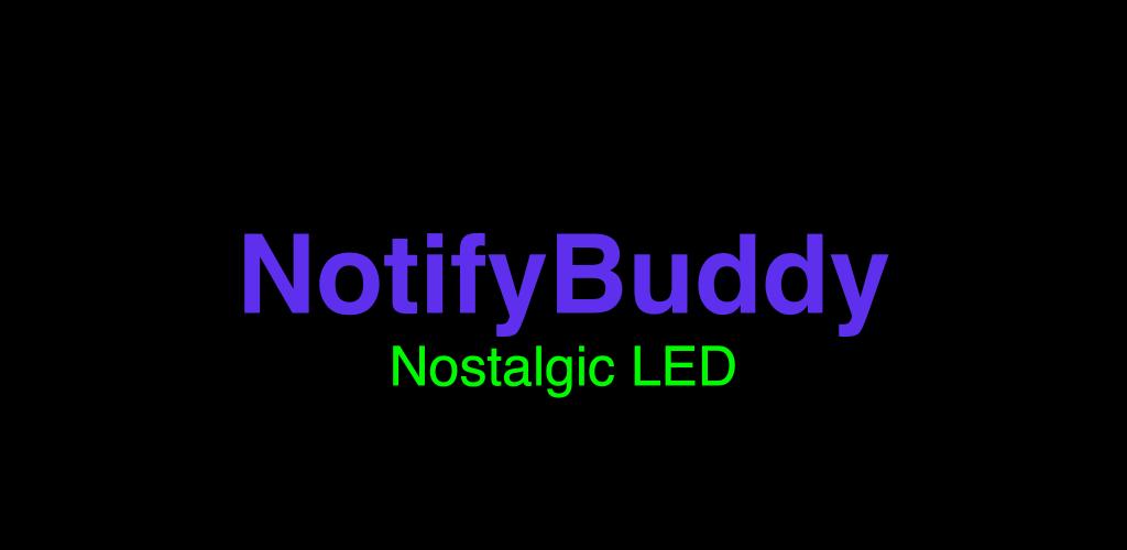 دانلودNotifyBuddy – AMOLED Notification Light 1.92 – اپلیکیشن تبدیل صفحه نمایش امولد به چراغ نوتیفیکیشن مخصوص اندروید