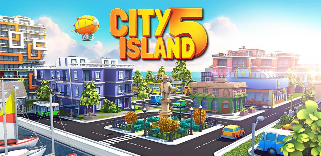 """دانلود City Island 5 3.6.4 – بازی شهرسازی فوق العاده """"سیتی آیلند ۵"""" اندروید + مود"""