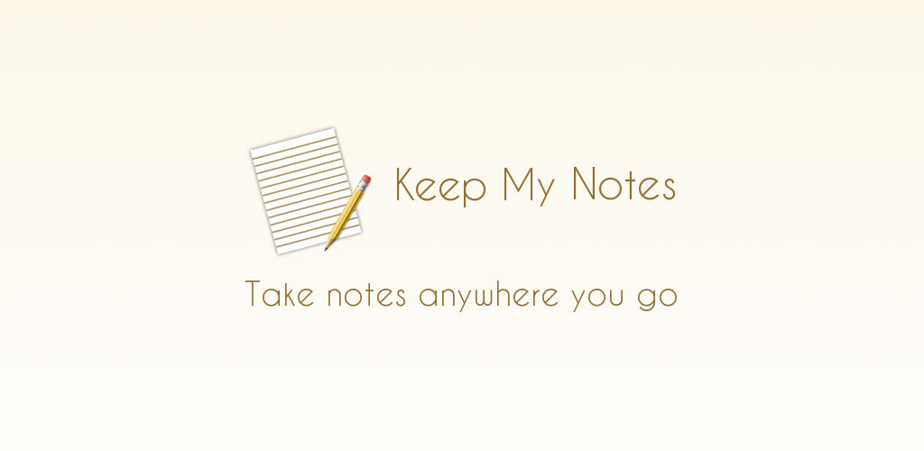 Keep My Notes - Notepad  Memo