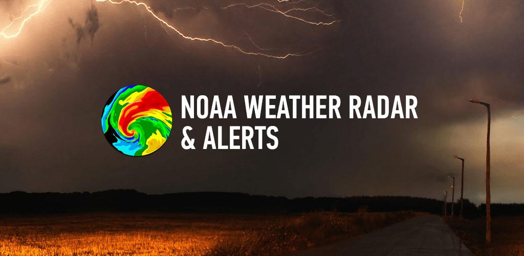 دانلود NOAA Weather Radar & Alerts Full 1.38.5 – برنامه رادار و هشدار هواشناسی اندروید