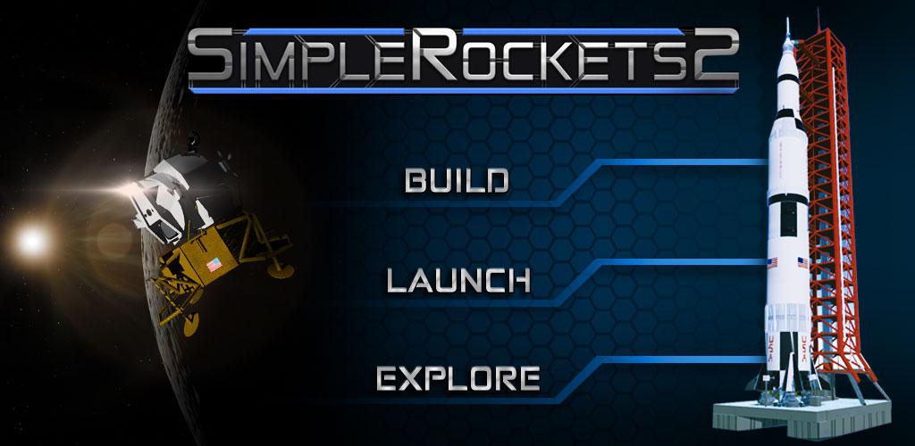 """دانلود SimpleRockets 2 0.9.700 – بازی شبیه سازی """"ساخت موشک ۲"""" اندروید"""