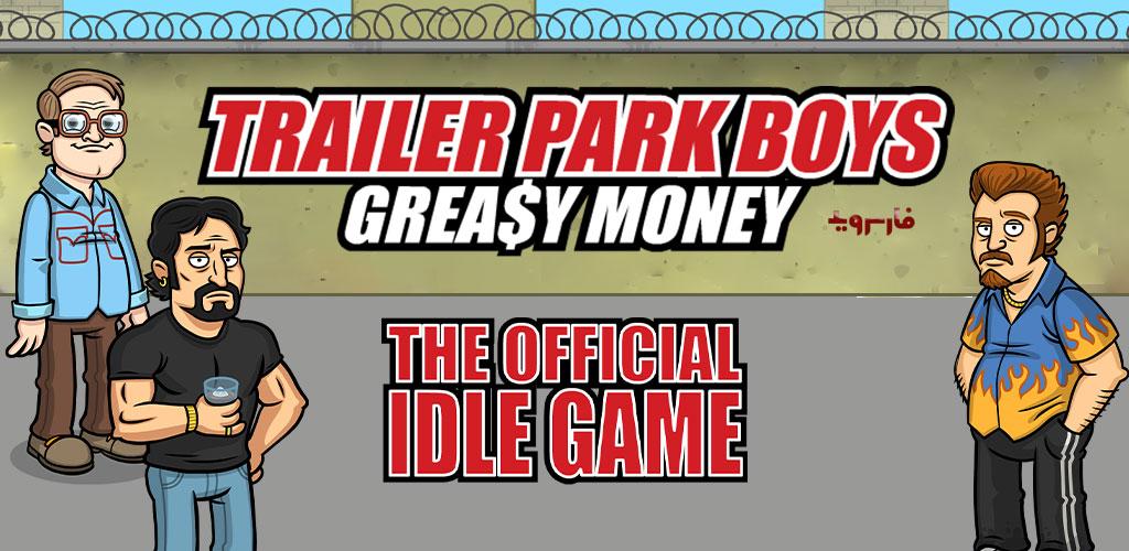 """دانلود Trailer Park Boys Greasy Money 1.24.2 – بازی شبیه ساز """"بچه های پارک تریلر"""" اندروید + مود"""